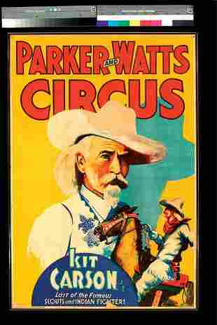 Parker and Watts Circus Poster , Kit Carson