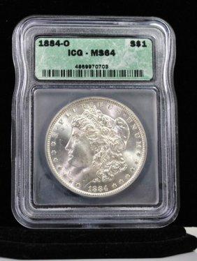 1884 O $1 MORGAN SILVER DOLLAR MS 64 ICG