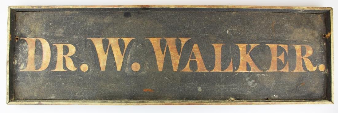 """19th c sanded & gilt sign """"DR. W. WALKER"""""""