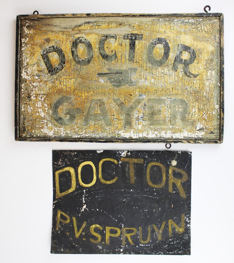 Two 19th c Doctor signs
