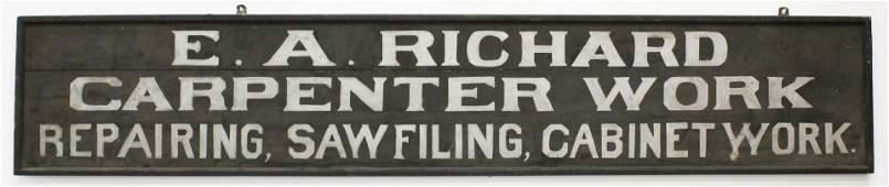 E A Richard Carpenter Work Wooden Sign