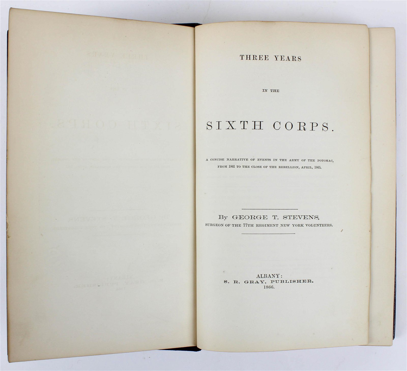 1866 Stevens Three Years in the Sixth Corps