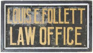 Louis E. Follett Law Office Sanded and Gilt Sign