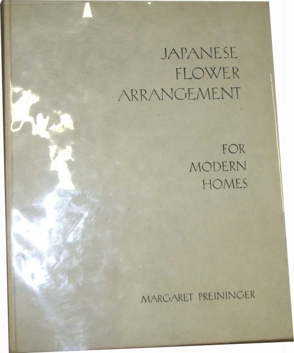 10: 1936 1st ed Japanese Flower Arranging for Modern Ho