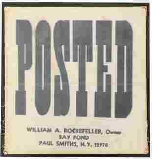 William A. Rockefeller Posted Sign