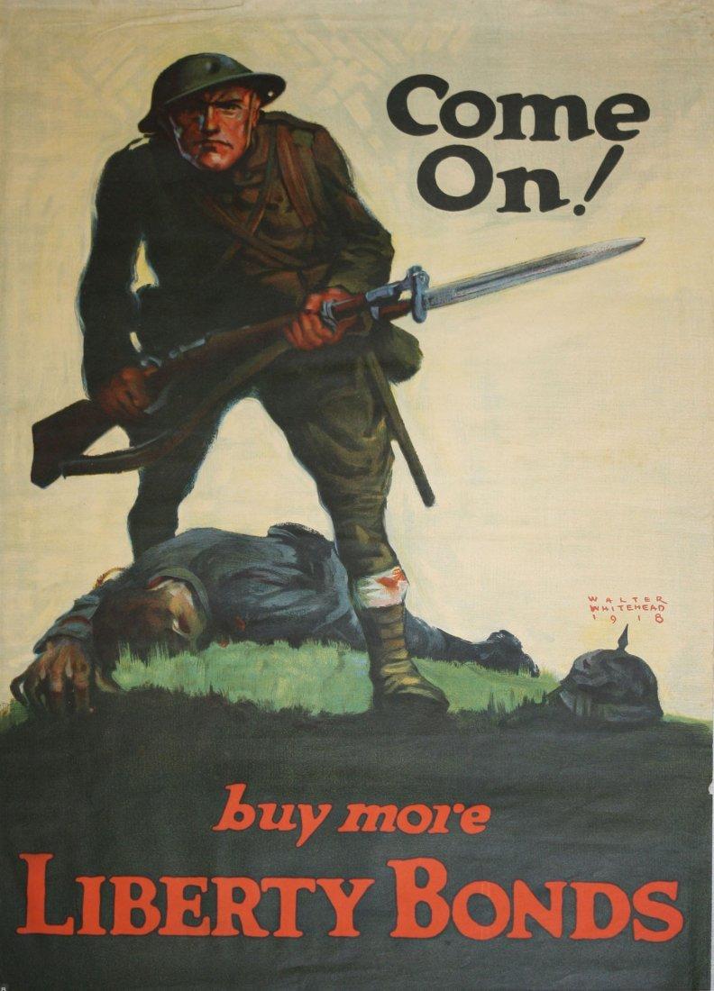 "WWI propaganda poster ""Come On!"" ""buy more Liberty"