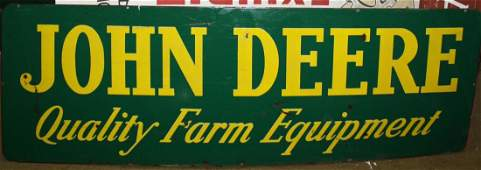 "Early 20th c ""John Deere Quality Form Equipment"" enamel"