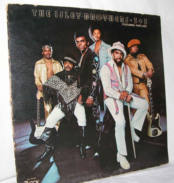 4: The Isley Brother - 3 + 3 featuring That Lady