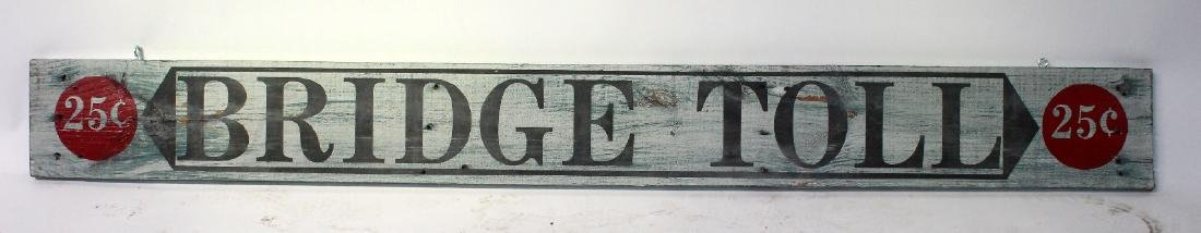 "Vintage ""Bridge Toll"" painted sign"