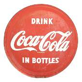 "Coca-Cola Button Sign ""Drink Coca-Cola in Bottles"""
