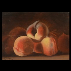 "James E Stuart ""California Peaches"" Oil"