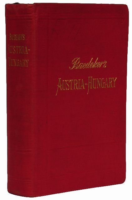 5: BAEDEKER, Karl, publishers. Austria-Hungary with Exc