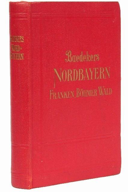 9: BAEDEKER, Karl, publishers. Nordbayern.