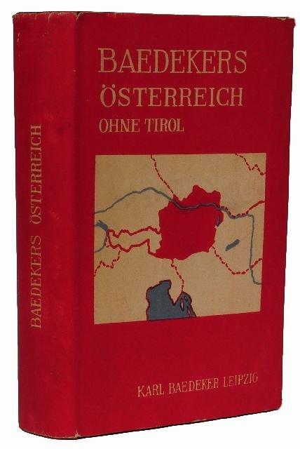 10: BAEDEKER, Karl, publishers. Österreich ohne Tirol u