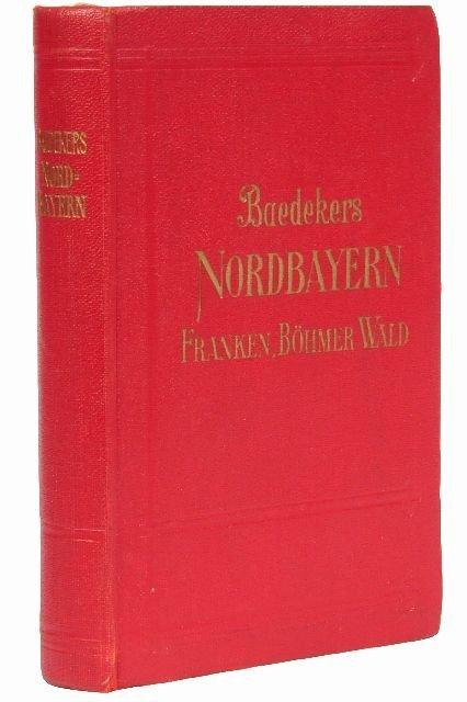 3: BAEDEKER, Karl, publishers. Nordbayern.