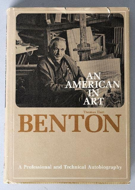 7: BENTON, Thomas Hart (1889-1975). An American in Art.