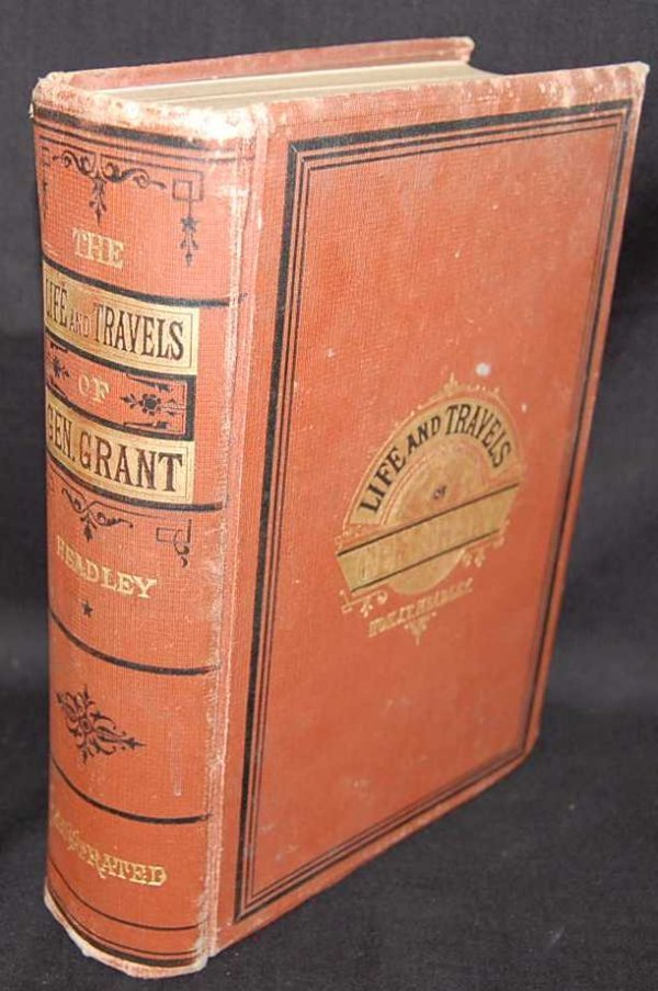 2: LIFE & TIMES OF GENERAL GRANT, J.T. HEADLEY, 1879