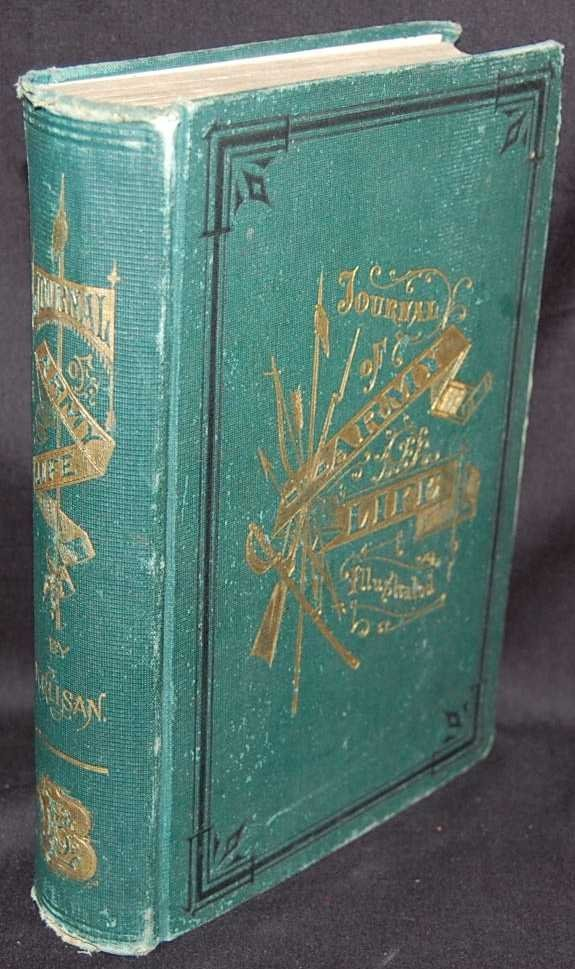 18: JOURNAL OF ARMY LIFE, R. GLISAN, 1874 FIRST EDITION