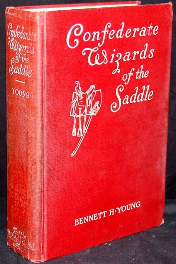 24: CONFEDERATES WIZARDS OF THE SADDLE, BENNETT  YOUNG