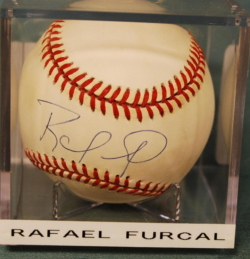 317: RAFAEL FURCAL N.L. SIGNED BALL