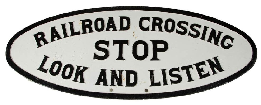 "CAST-IRON ""RAILROAD CROSSING / STOP / LOOK AND LISTEN"""