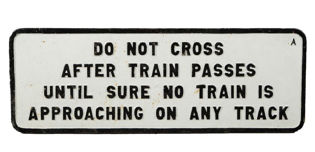 "CAST-IRON ""DO NOT CROSS"" RAILROAD SIGN"