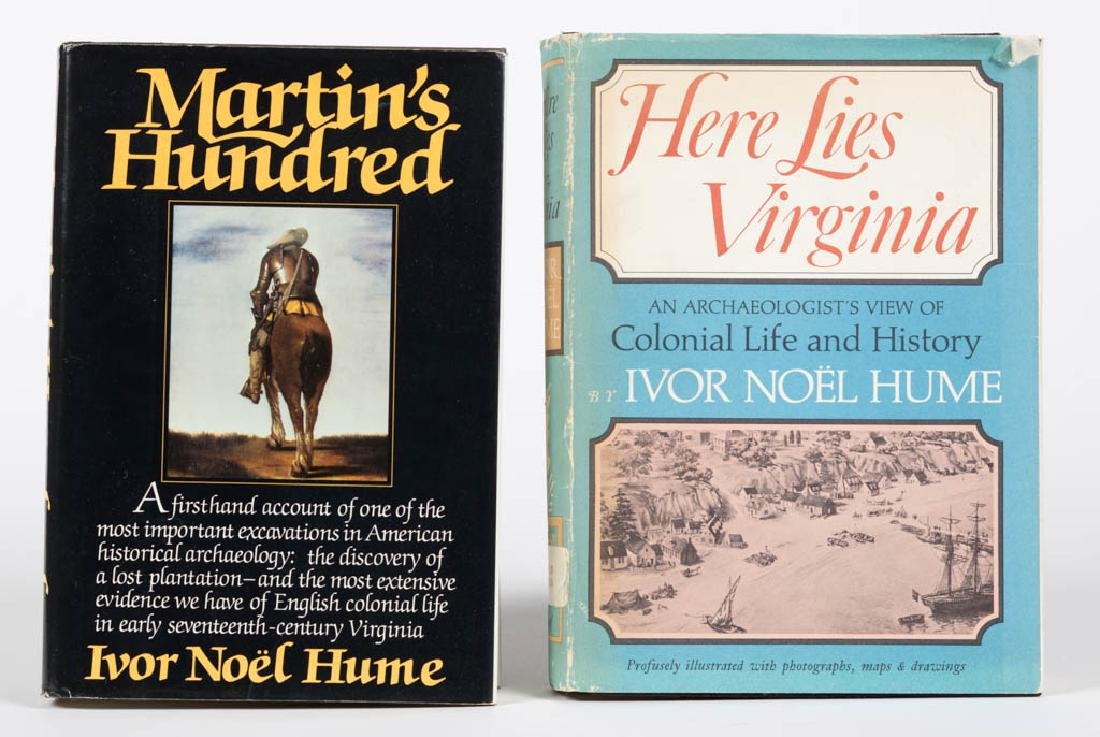 IVOR NOEL HUME PUBLICATIONS, LOT OF TWO