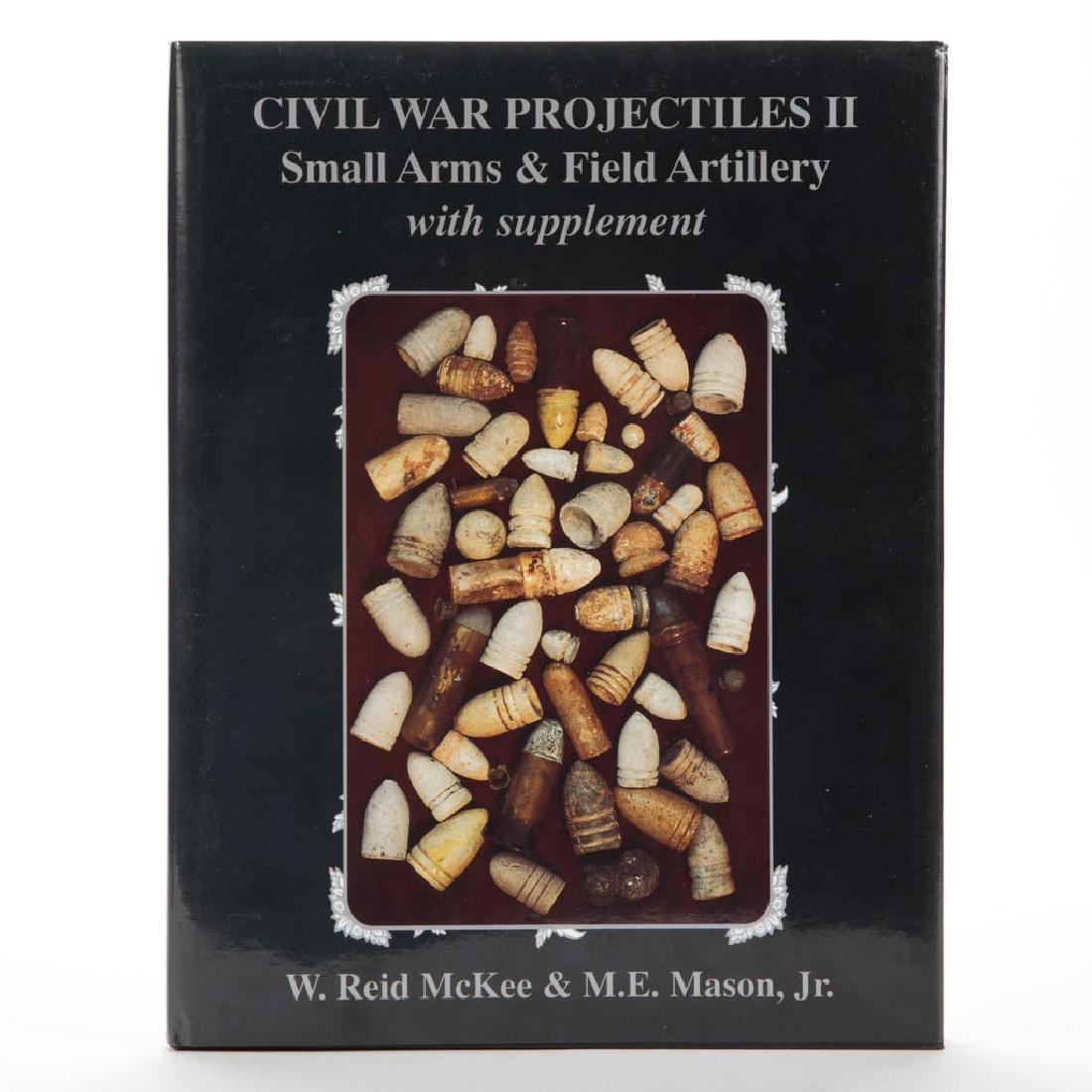 AMERICAN CIVIL WAR MILITARY WEAPONRY REFERENCE VOLUME