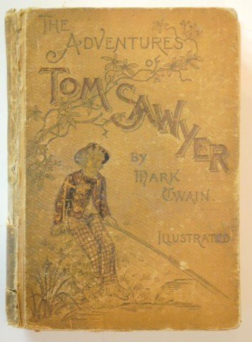 "24: 1892 ""The Adventures of Tom Sawyer""  Illustrated"