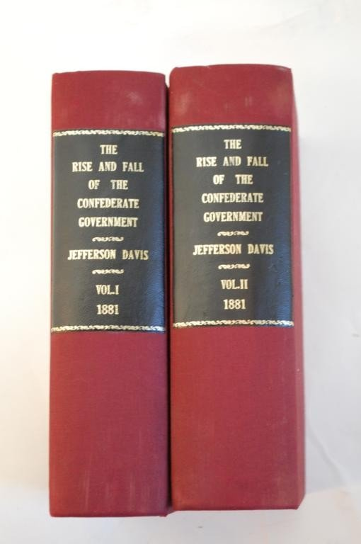 """22: 1881 2 vols Jefferson Davis """"The Rise and Fall of"""