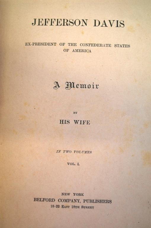 """23: """"Jefferson Davis"""" a Memoir by his Wife-1890"""