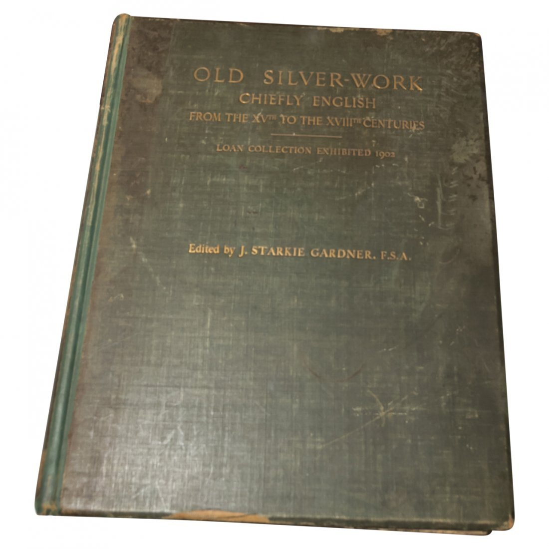Old Silver Book by J. Starkie Gardner