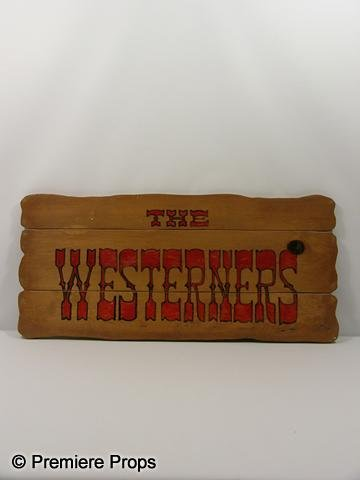 "110: ""The Westerners"" Sign"
