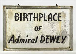 Vermont Birthplace of Admiral Dewey Sign