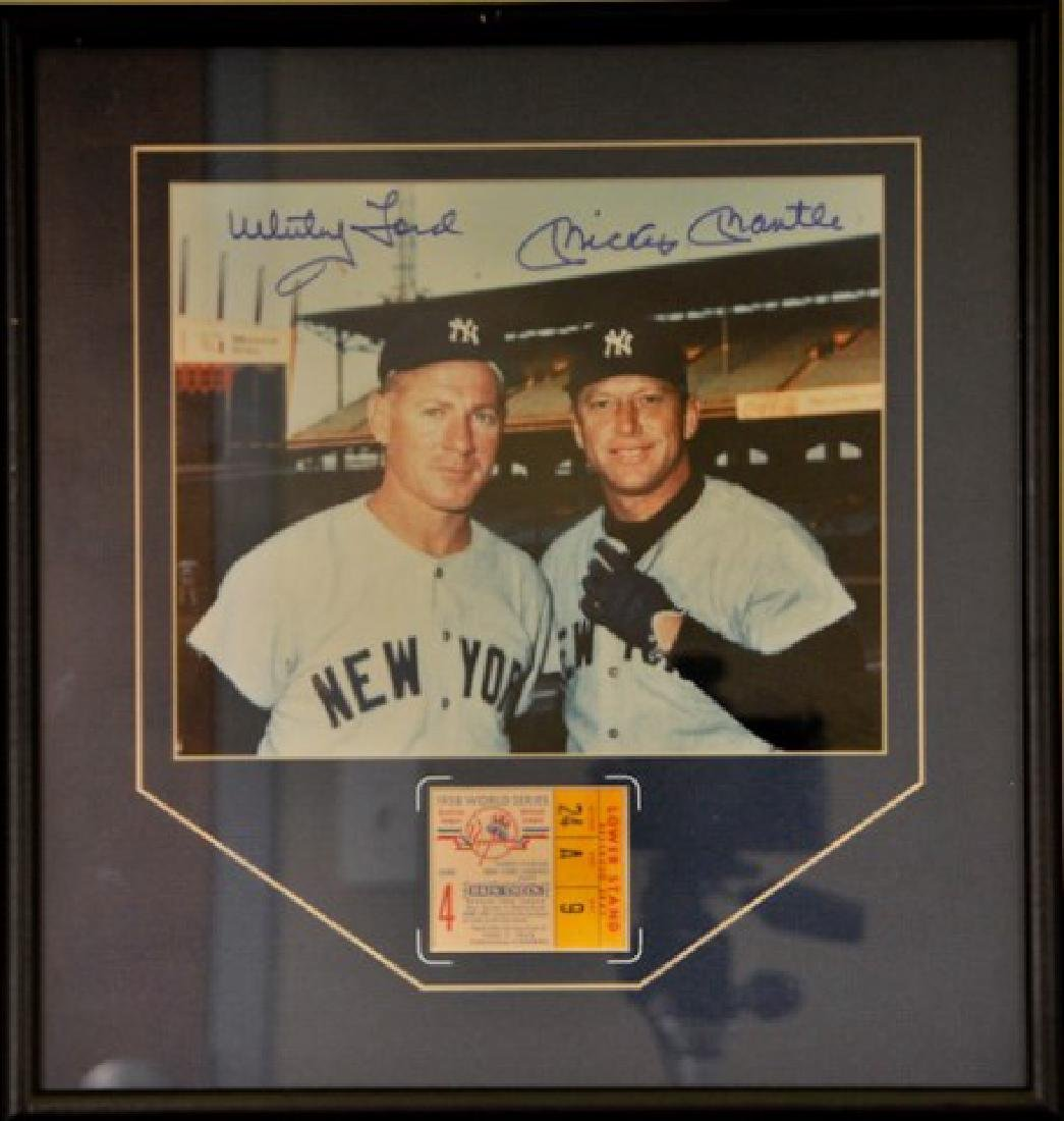 Whitey Ford & Mickey Mantle w/ World Series Ticket