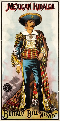 76: Buffalo Bill's Wild West/Mexican Hidalgo.