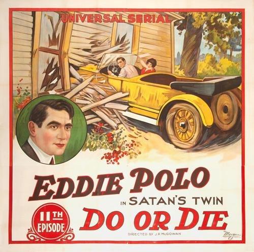 19: Do or Die / Eddie Polo. 1921
