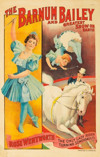13: Barnum and Bailey / Rose Wentworth. 1897