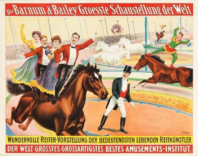 24: Barnum & Bailey / Wundervolle Reiter-Vorstellung. 1