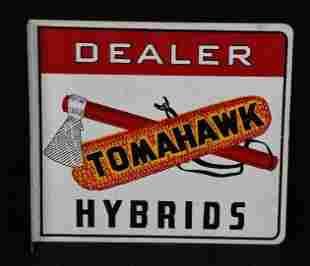 Tomahawk Hybrids Dealer w/Logo Metal Flange Sign