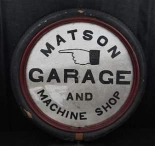 Matson Garage and Machine Shop Metal & Tire Sign