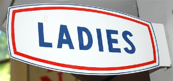 10: (Champlin) Ladies (restroom) porcelain flange sign,