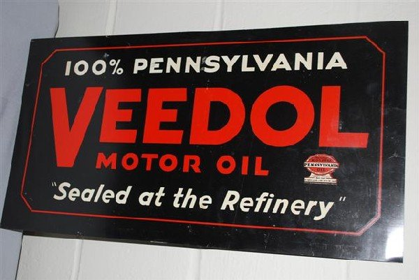 """27: Veedol Motor Oil """"Sealed at the Refinery"""" DST sign,"""