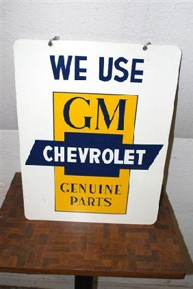 We Use Chevrolet GM Genuine Parts,  DST Sign,  24x1