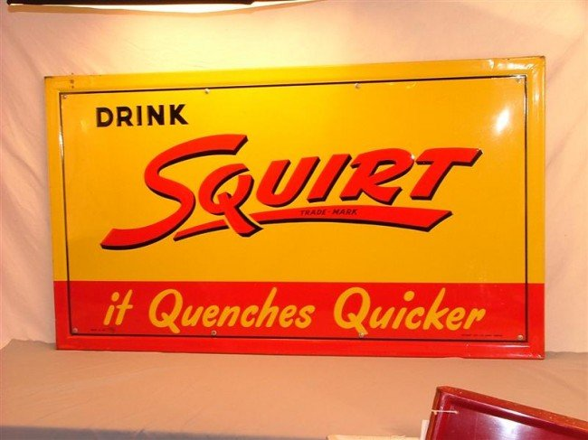43: Drink Squirt it Quenches Quicker Embossed SST sign