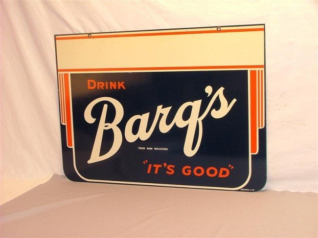 """45: Drink Barq's """"It's Good"""" DST sign 20x28"""