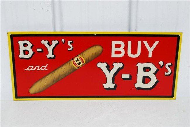 318: B-Y's and Buy Y-B's Cigars, SST sign, 12x28 inches