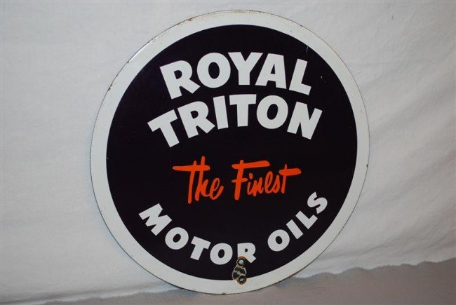 """33: Royal Triton """"the finest"""" Motor Oil SSP sign, 14 in"""