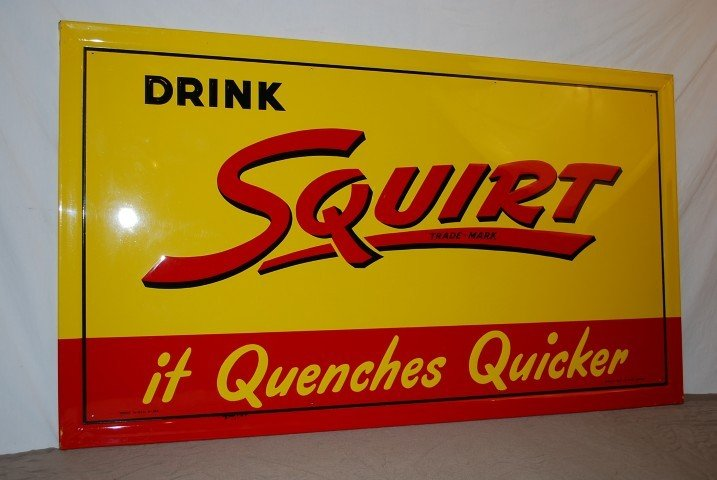 "19: Drink Squirt ""it Quenches Quicker"" rated 9.5, SST s"