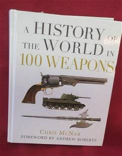 Book A HISTORY OF THE WORLD IN 100 WEAPONS